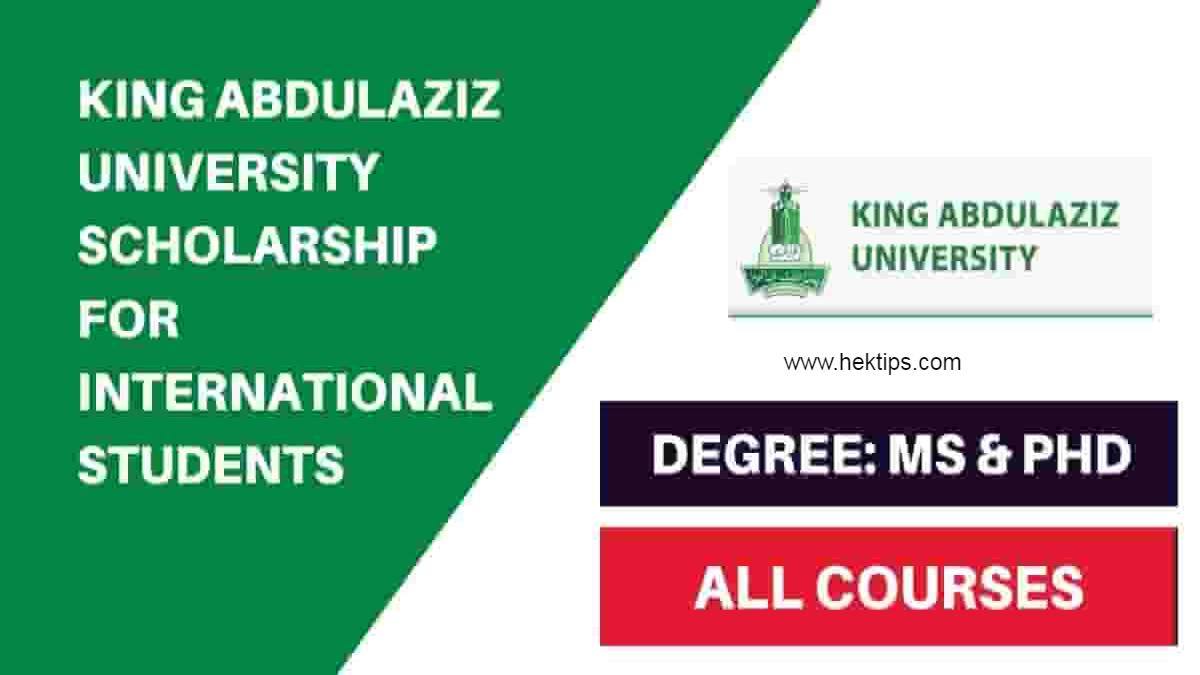 King Abdulaziz University Scholarship for International ...